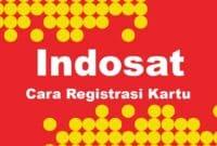 3-Cara-Registrasi-Kartu-Indosat-Mudah-Tanpa-Ribet